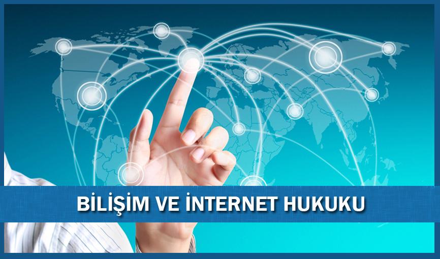 bilişim-ve-internet-hukuku